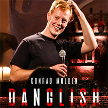Conrad Molden: DANGLISH - A Hyggelicious Comedy Tour