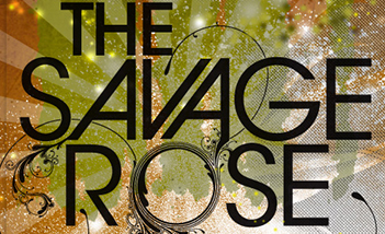 Savage Rose